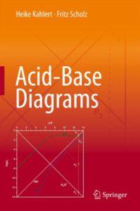 Acid-Base Diagrams By Heike Kahlert