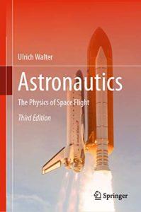 Astronautics By Ulrich Walter
