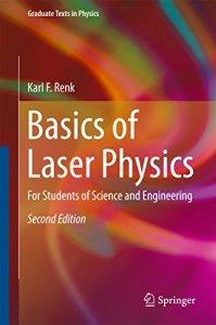 Basics of Laser Physics By Karl F. Renk