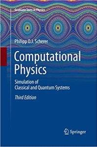 Computational Physics By Philipp O.J. Scherer