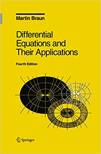 Differential Equations and Their Applications By Martin Braun