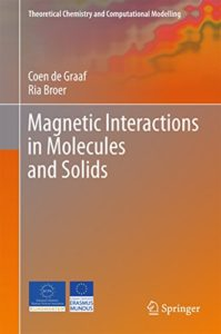 Magnetic Interactions in Molecules and Solids By Coen de Graaf