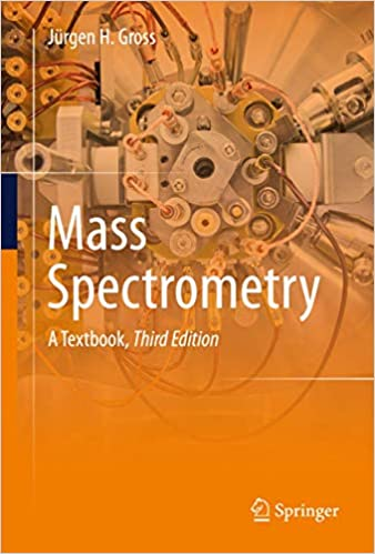 Mass Spectrometry By Jurgen H Gross