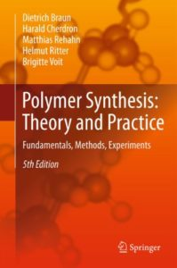 Polymer Synthesis By Dietrich Braun