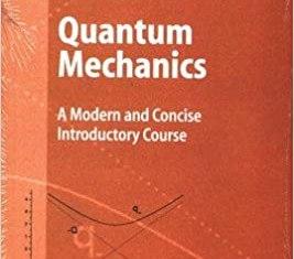 Quantum Mechanics By Daniel R. Bes