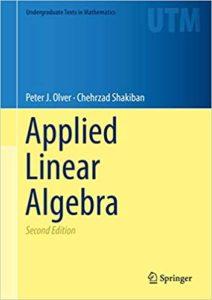 Applied Linear Algebra By Peter J. Olver