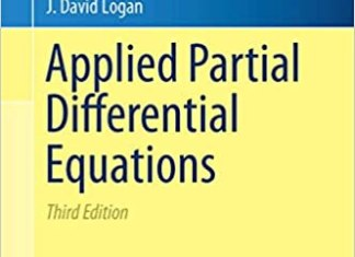 Applied Partial Differential Equations By J. David Logan