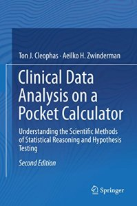 Clinical Data Analysis on a Pocket Calculator By Ton J. Cleophas
