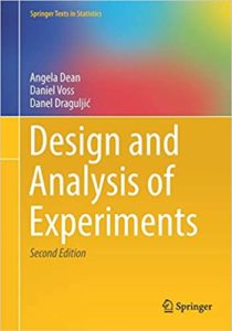 Design and Analysis of Experiments By Angela Dean