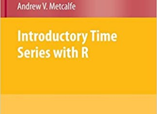 Introductory Time Series with R By Paul S.P. Cowpertwait