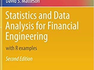 Statistics and Data Analysis for Financial Engineering By David Ruppert