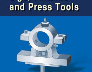 ME8095 Design of Jigs, Fixtures and Press Tools