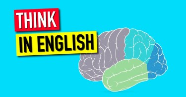 How to Stop Translating in Your Head and Start Thinking in English