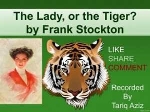 LADY-OR-TIGER-NOVEL-300x225 The Lady, or the Tiger? by Frank Stockton ~ English Story In Urdu & Hindi