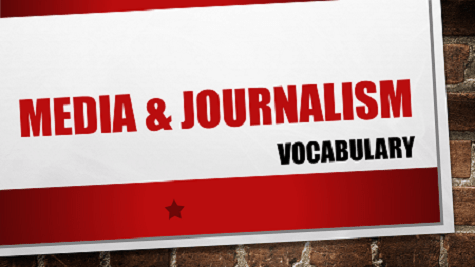 Media and Journalism vocabulary