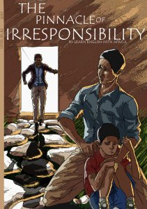 English worksheets-The Pinnacle of Irresponsibility, Level B1-B2, Learn English With Africa, August 2017