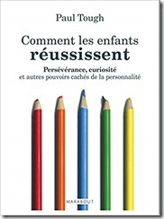 comment enfants reussissent paul tough