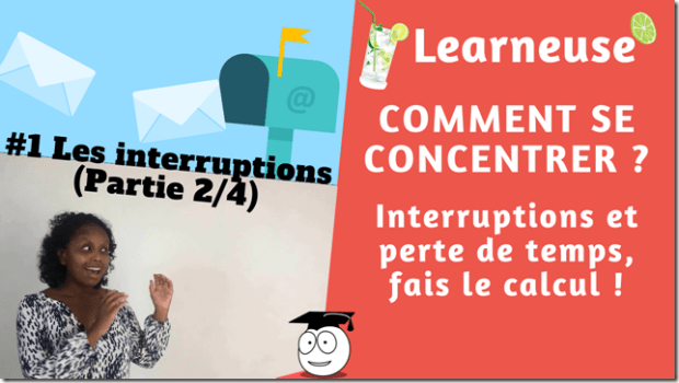 interruptions perte de temps concentration