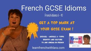 French GCSE Idioms 2