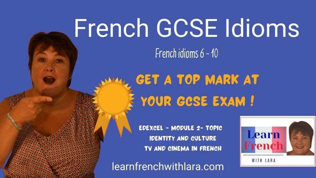 French GCSE Idioms 2