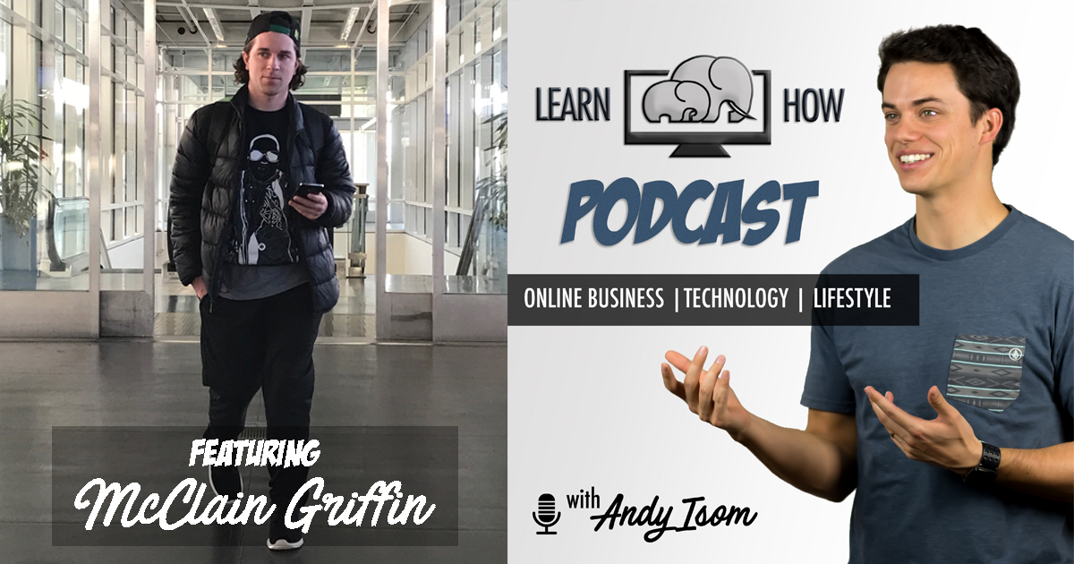 #009 – Building wealth through a sales job with McClain Griffin