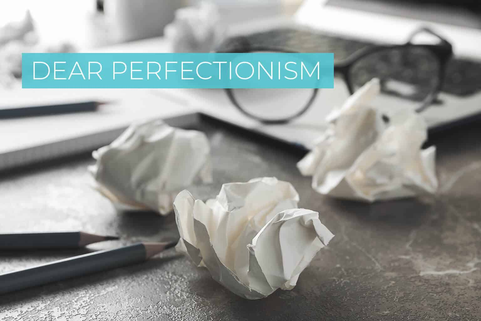 Confessions of a perfectionist