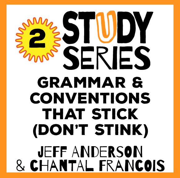 Study Series Session: Grammar and Conventions that Stick