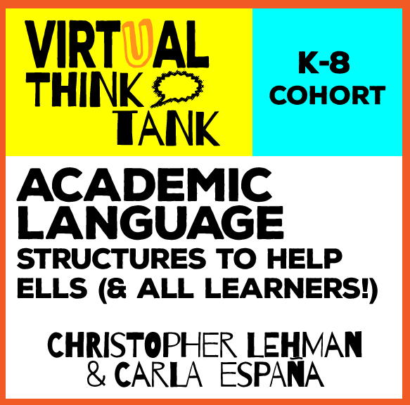 Virtual Think Tank – Academic Language for ELLs (and All!) K-8
