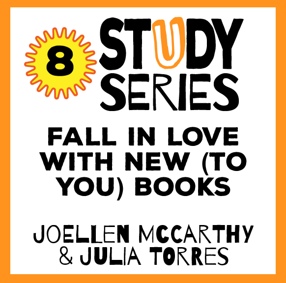 Study Series Session 8: Fall in Love with New (to You) Books – Expand Your Teaching Titles