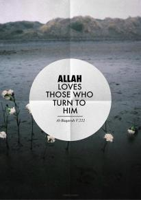 Allah loves those who turn to him