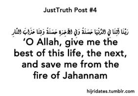 Duaa: O Allah give me the best of this lfe and the next