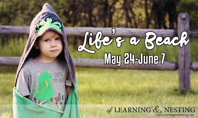 Life's a Beach Giveaway Hop - Win a Custom Towel from Oh Sew Laura at of Learning and Nesting