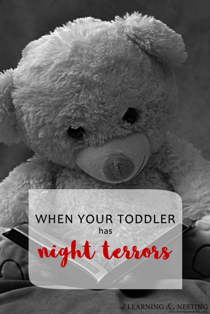 Toddler night terrors can be scary! But these tips can help. @of Learning and Nesting