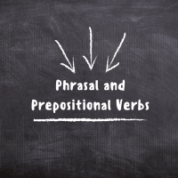 What are Phrasal and Prepositional Verbs?