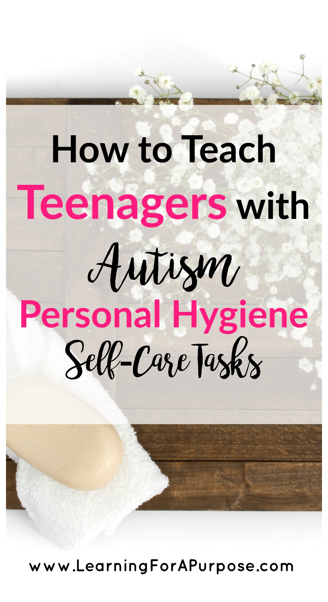 How To Teach Teenagers With Autism Personal Hygiene Self