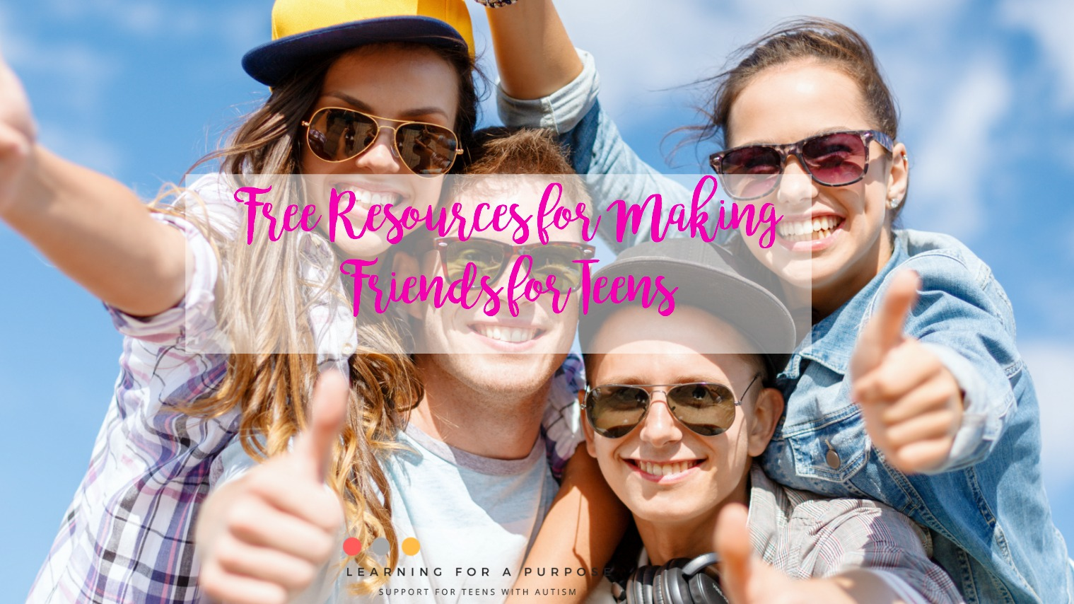 Free Resources For Making Friends For Teens