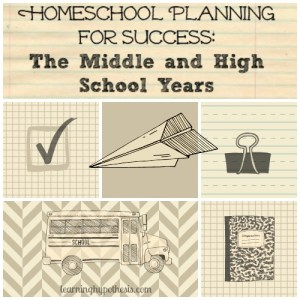 Middle and High School homeschool planning