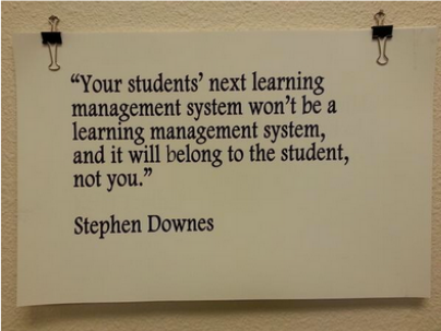 What do you think about this statement by Stephen Downes? Is it true, and if so what does that mean for us as…