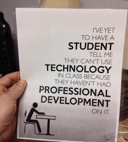 """I'm intrigued by this idea of """"Needing PD"""" to use tech."""