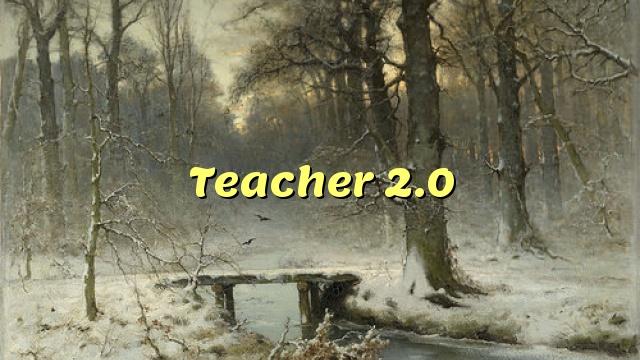 Teacher 2.0