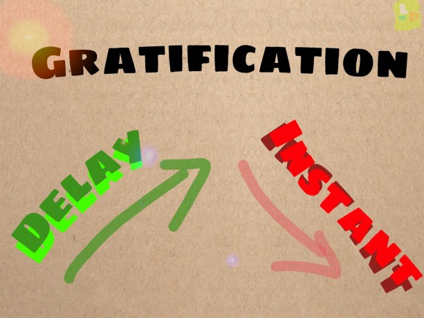 Delayed Gratification – An awesome technique to achieve goal