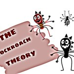 Cockroach theory for staying calm