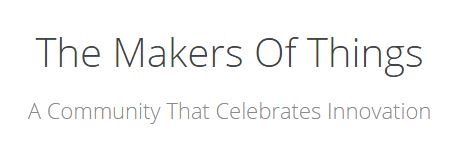 The Makers of Things – who celebrate every innovation