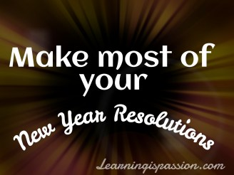 Make most of your New Year resolutions