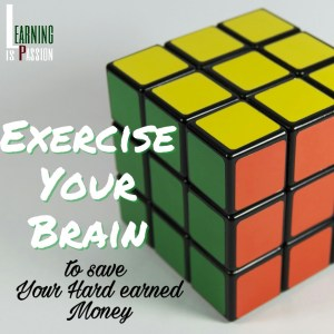 Exercise your brain - Information saved money