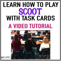 How to Play Scoot – Turning Task Cards into a Game (Video Tutorial)
