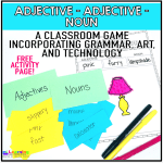 Adjective, Adjective, Noun – A Classroom Game Incorporating Grammar, Art, and Technology