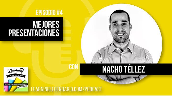 Episodio 4 Cómo hacer mejores presentaciones con Nacho Téllez