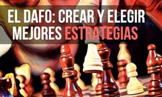 Cómo diseñar y elegir estrategias con el análisis DAFO y otras herramientas (CAME, DAFO Cruzado)