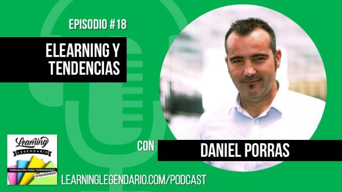 podcast entrevista a daniel porras ojuelearning sobre elearning y tendencias